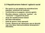 2 5 republicanisme federal i agitaci social