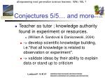 conjectures 5 5 and more