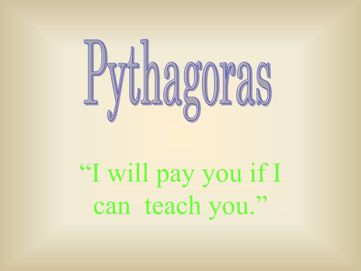 i will pay you if i can teach you n.