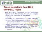 recommendations from 2006 wwpdbac report1