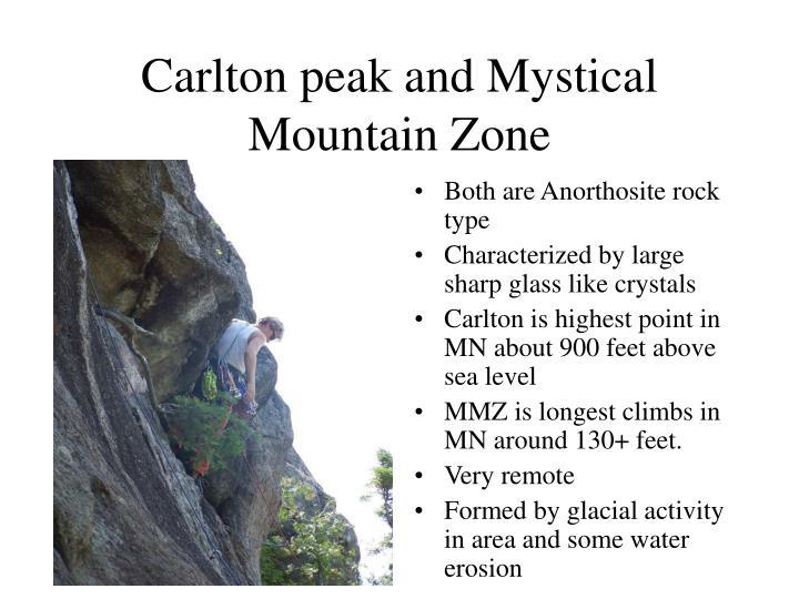Carlton peak and Mystical Mountain Zone