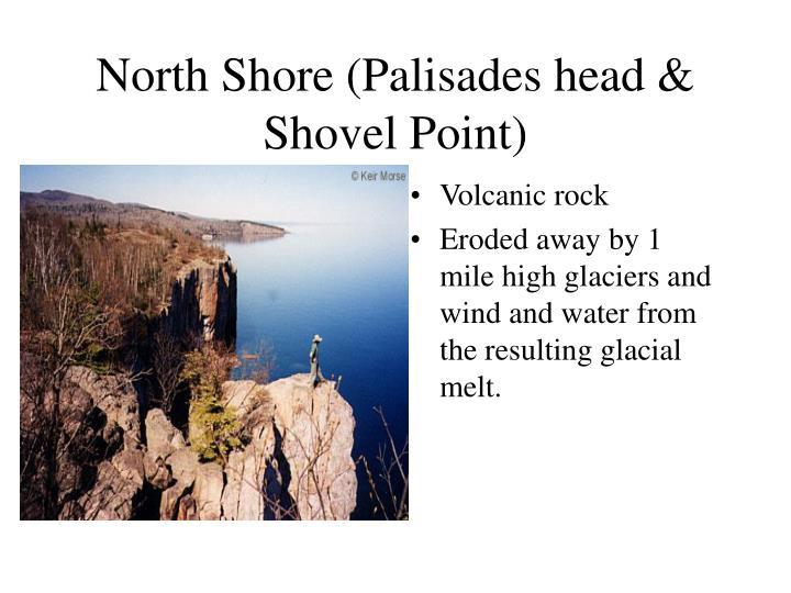 North Shore (Palisades head & Shovel Point)