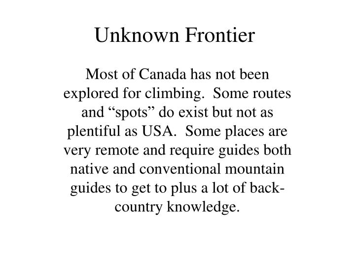 Unknown Frontier