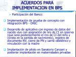acuerdos para implementacion en bps