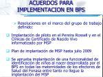 acuerdos para implementacion en bps1