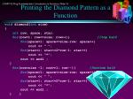 printing the diamond pattern as a function