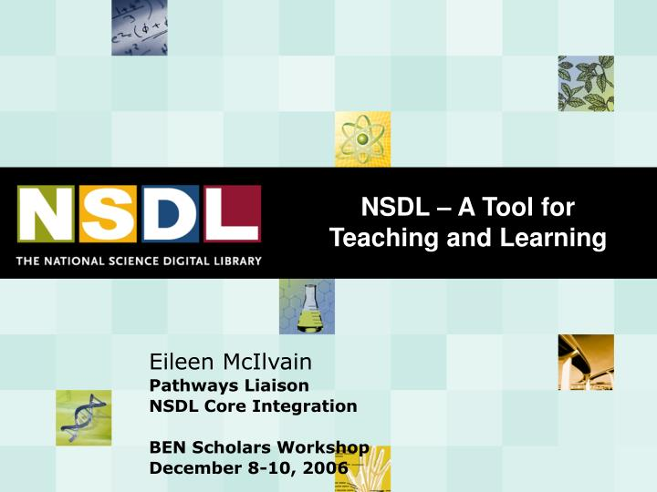 nsdl a tool for teaching and learning n.