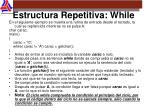 estructura repetitiva while1