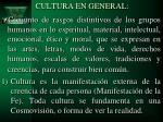 cultura en general