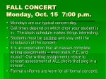fall concert monday oct 15 7 00 p m