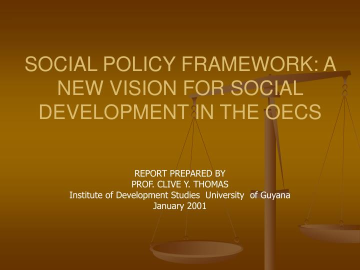 social policy framework a new vision for social development in the oecs n.