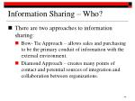 information sharing who