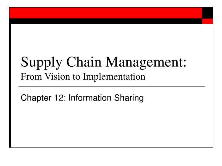 supply chain management from vision to implementation n.
