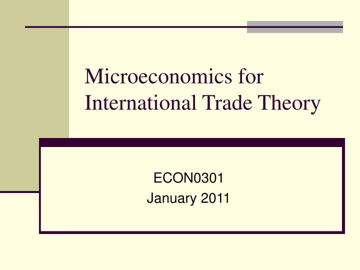 microeconomics for international trade theory n.