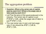 the aggregation problem6
