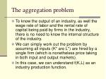 the aggregation problem7