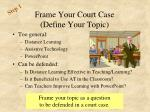 frame your court case define your topic