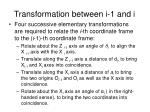 transformation between i 1 and i