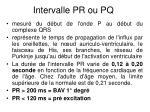 intervalle pr ou pq
