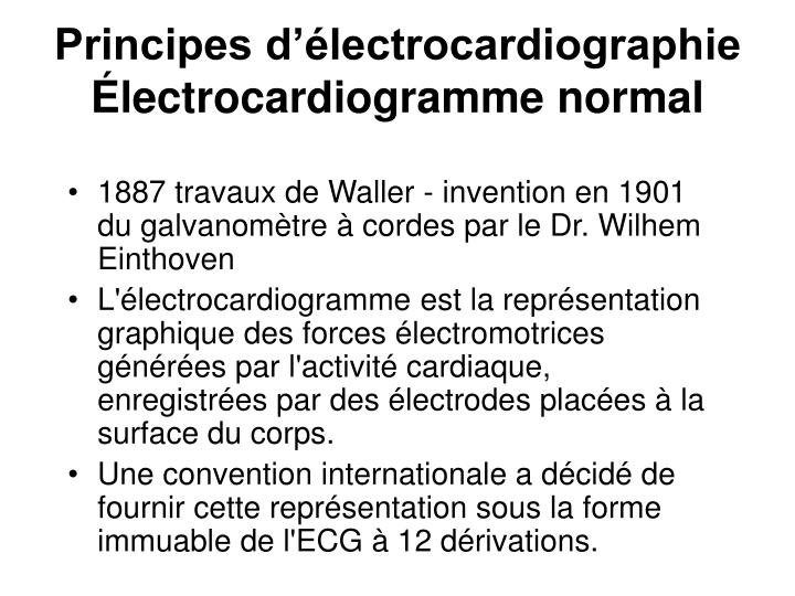 principes d lectrocardiographie lectrocardiogramme normal n.