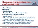 alteraciones de la hemostasia tras la cirug a extracorp rea