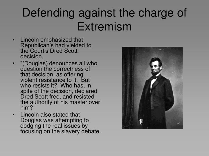 Defending against the charge of Extremism