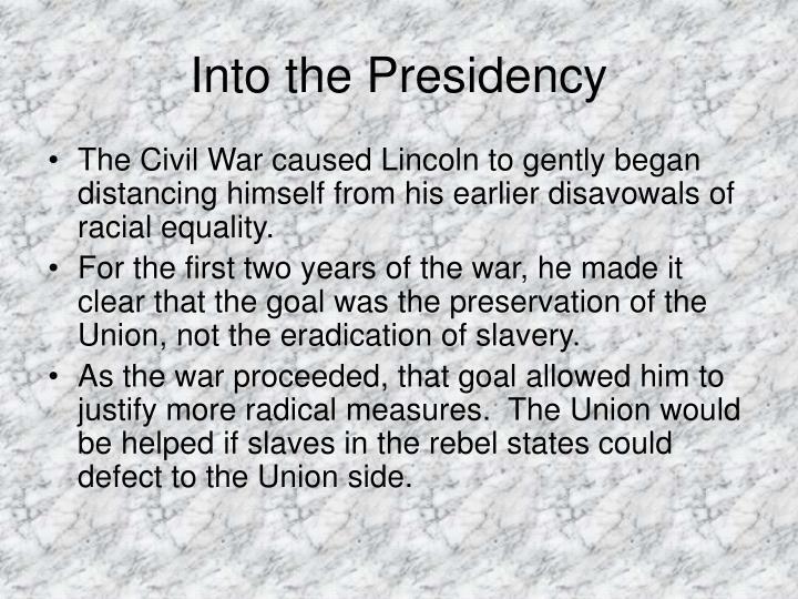 Into the Presidency