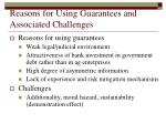 reasons for using guarantees and associated challenges