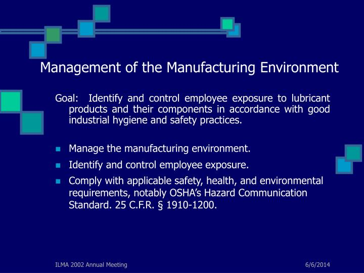 Management of the Manufacturing Environment