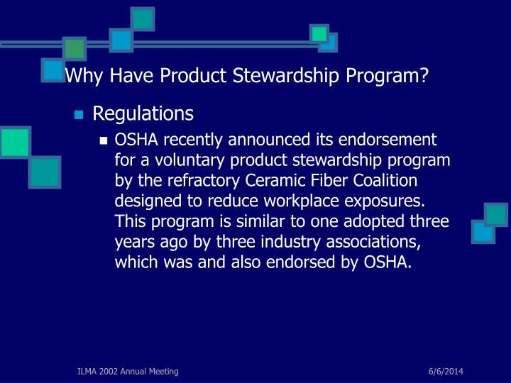 Why Have Product Stewardship Program?
