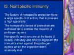 i s nonspecific immunity