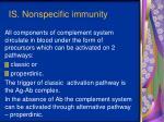 i s nonspecific immunity11