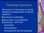 physiologic importance