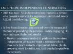 exception independent contractors