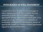 integrated at will statement