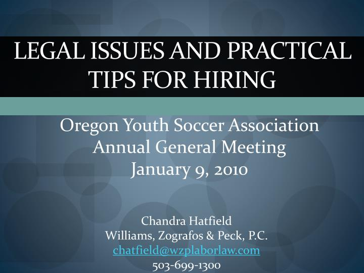legal issues and practical tips for hiring n.