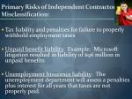 primary risks of independent contractor misclassification
