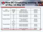 new dc consituting meeting week of may 15 may 19