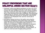 policy provisions that are unlawful under section 8 a 13
