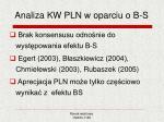 analiza kw pln w oparciu o b s