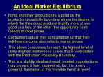 an ideal market equilibrium