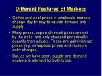 different features of markets