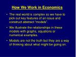 how we work in economics