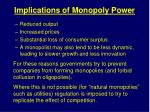 implications of monopoly power
