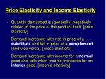 price elasticity and income elasticity