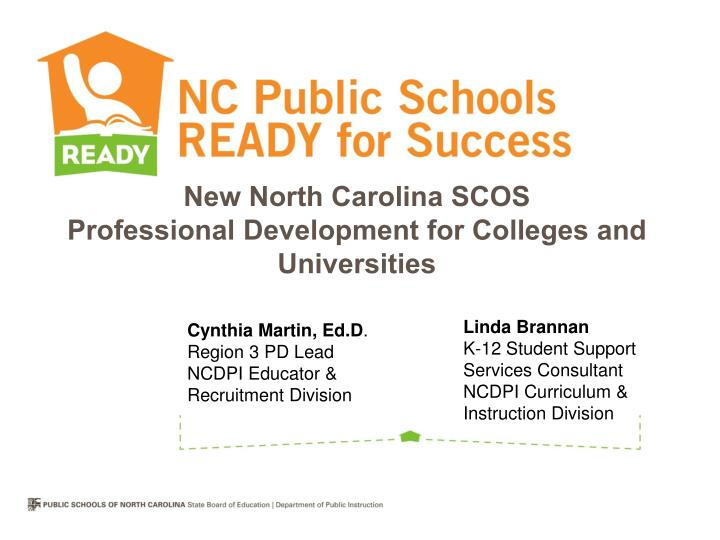 new north carolina scos professional development for colleges and universities n.
