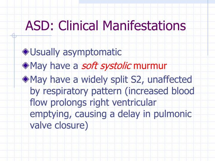 ASD: Clinical Manifestations
