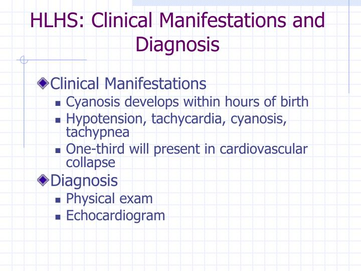 HLHS: Clinical Manifestations and Diagnosis