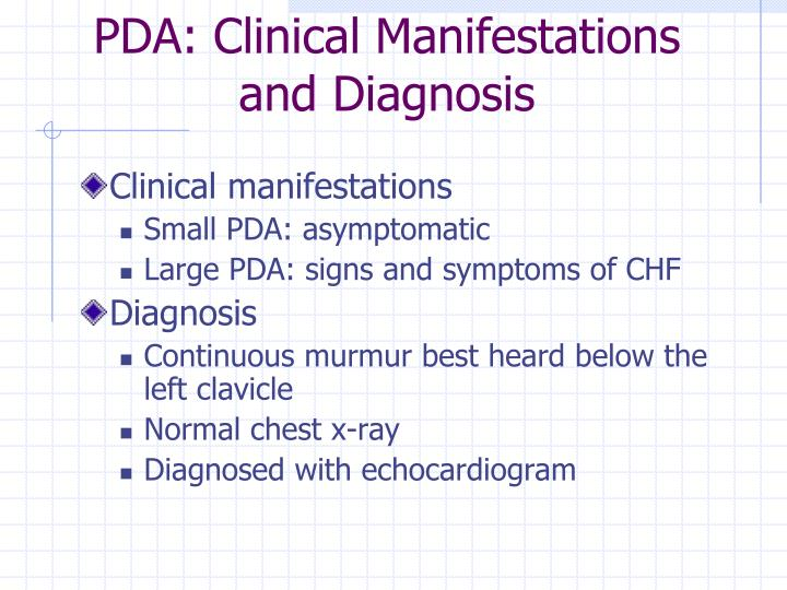 PDA: Clinical Manifestations and Diagnosis