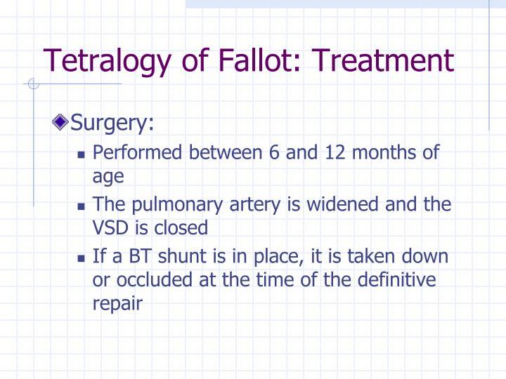 Tetralogy of Fallot: Treatment